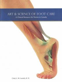 Art & Science of Foot Care - 2nd Edition 2017